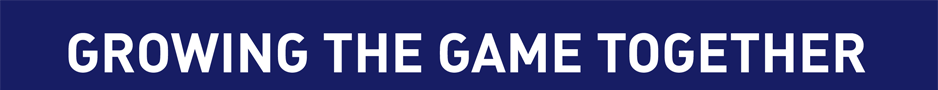 Growing the game together banner